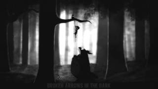 【Nightcore】 Broken Arrows