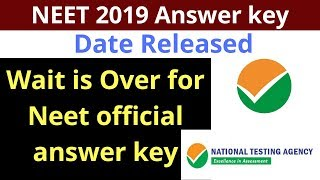 NEET 2019 official answer key latest notifications released