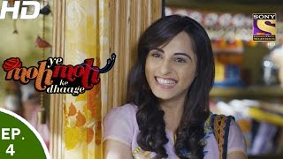 Yeh Moh Moh Ke Dhaage - ये मोह मोह के धागे - Episode 04 - 24th Mar, 2017