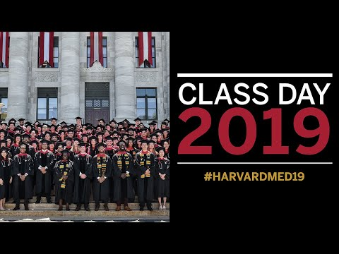 Harvard Medical School Class Day 2019
