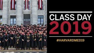 Harvard Medical School Class Day 2019