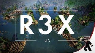 ⚒ R3X Modpack     Ep 0 – Découverte du modpack     Minecraft moddé FR     R3li3nt