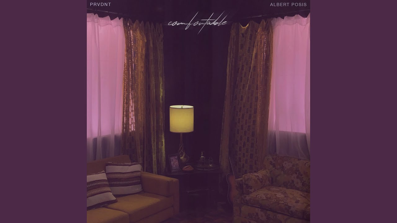 PRVDNT - Comfortable (feat. Albert Posis)