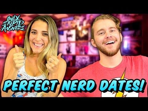 6 Perfect Nerdy Date Ideas!