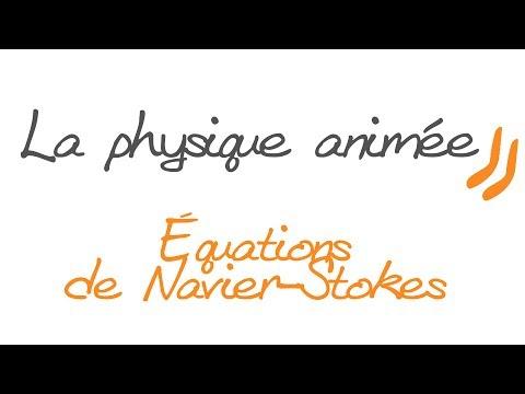 La physique animée : Équation de Navier-Stokes, forces de viscosité pour un fluide