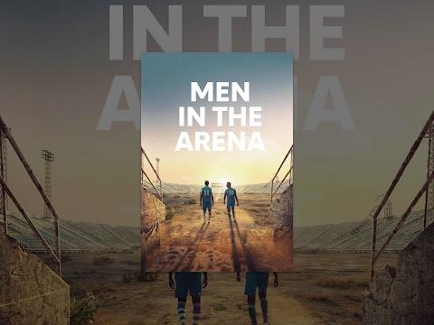 Men In The Arena