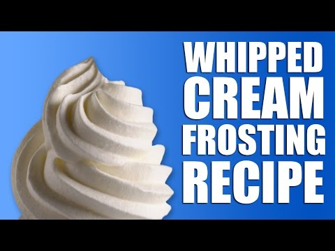 Whipped Cream Frosting Recipe