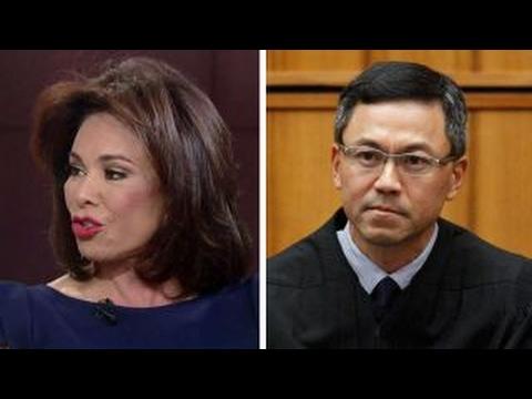 Judge Jeanine on travel ban block: Hawaii judge hates Trump