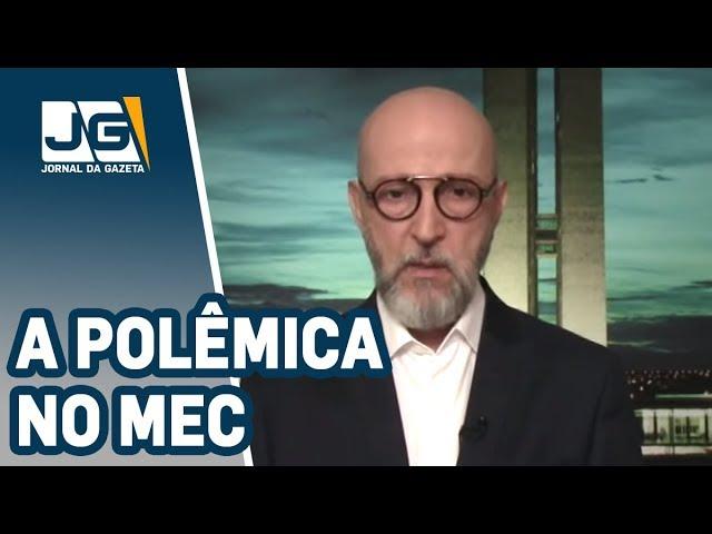 Josias de Souza / A polêmica no Ministério da Educação