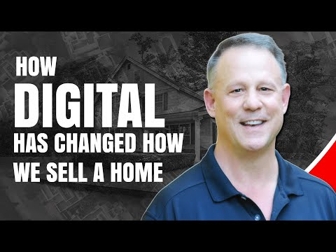 HOW DIGITAL HAS CHANGED HOW WE SELL A HOME - Home Selling Tips Digital