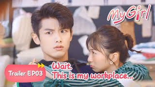 Meng Hui Came Visiting Shen Yi At Work Without Notice ▶ My Girl EP 03 Clip