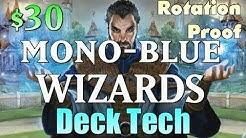 Mtg Budget Deck: $30 Mono-Blue Wizards (Rotation Proof)!