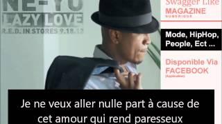 NeYo - Lazy Love (Paroles Traduction Francais)