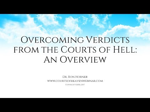 Overcoming Verdicts from the Courts of Hell Overview