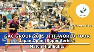 Japan Open 2015 Highlights: LIU Fei/WU Yang  vs LIN Ye/ZHOU Yihan (FINAL)