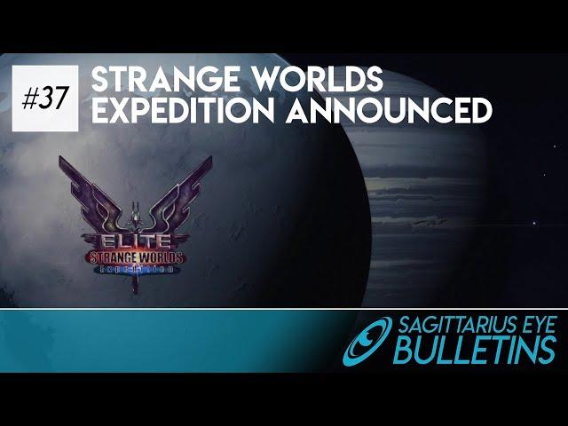 Sagittarius Eye Bulletin -  Strange Worlds Expedition Announced