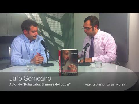 "Periodista Digital entrevista a Julio Somoano, autor de ""Rubalcaba. El monje del poder""-sept. 2011-"