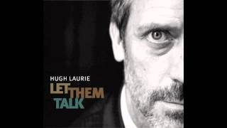 Hugh Laurie - St James Infirmary