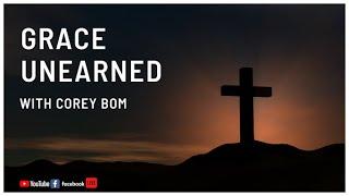Grace Unearned