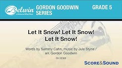 Let It Snow! Let It Snow! Let It Snow!, arr. Gordon Goodwin – Score & Sound