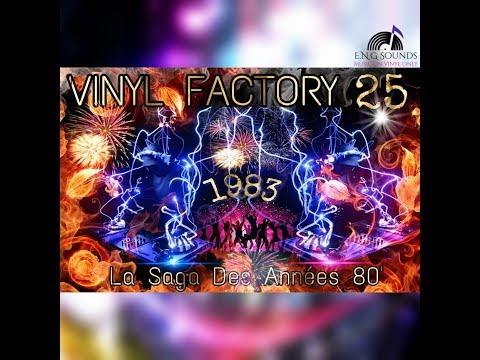 VINYL FACTORY 25 -La Saga Des Années 80' (1983 )