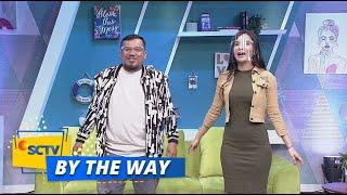 SERU BANGET! Maria Ajarin Jenda dan Gilang Goyang Tik Tok | By The Way