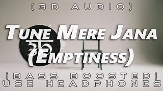 tune-mere-jaana-emptiness-3d-audio-gajendra-verma-bass-boosted-virtual-3d-audio