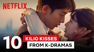 10 Kilig Kissing Scenes from K-Dramas 👩‍❤️‍💋‍👨 😍 🥰 | Best in Class: Kiss | Netflix