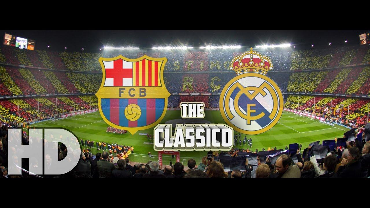 FC Barcelona vs Real Madrid CF - El Clasico Promo - (3.12.2016) HD