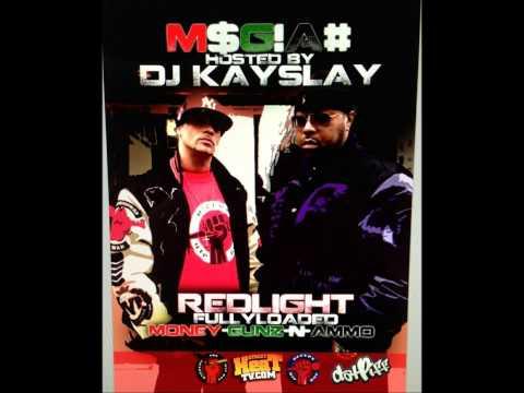 Dj Kay Slay presents M$G!A# MIxtape by Redlight Fullyloaded