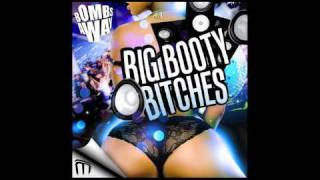 Play Big Booty Bitches (Dirtyloud Mix)