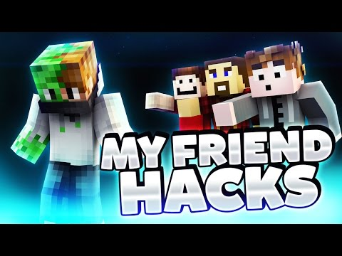 MY FRIEND HACKS! (Minecraft Funny Videos & Moments)