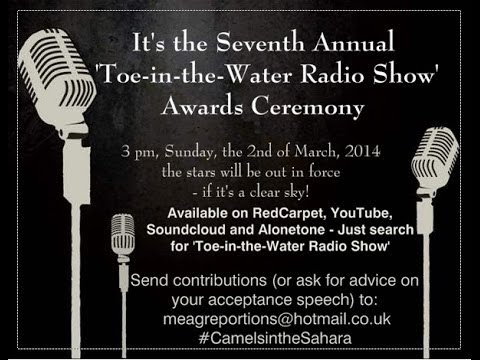The Seventh Episode of the 'Toe-in-the-Water' Radio Show