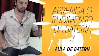 Aprenda a tocar bateria: rudimento 3 (Paradiddle)