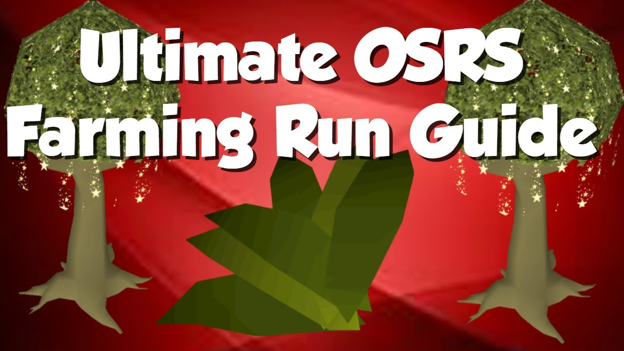 osrs complete farming run guide