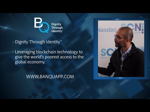 BanQu | Dignity Through Identity™ | CEO Ashish Gadnis | Utilizing Blockchain to Help the Poor