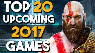 Top 20 Upcoming Games in 2017 Gameplay Compilation - Gameplay of the Most Anticipated Games in 2017!