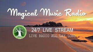 🔴 Magical Music Radio - 24/7 Live Stream | Chillout • Tropical • Trap • Deep House Mix