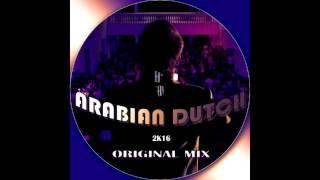 DJ GRV - ARABIAN DUTCH (ORIGINAL MIX)
