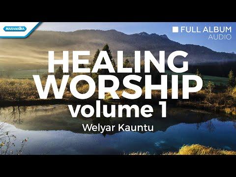 Welyar Kauntu - Healing Worship Vol.1