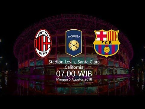 Jadwal Live AC Milan Vs FC Barcelona Pukul 07.00 WIB