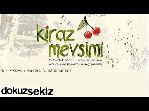 Aksiyon Macera - Volkan Akmehmet & İnanç Şanver (Kiraz Mevsimi Soundtrack)