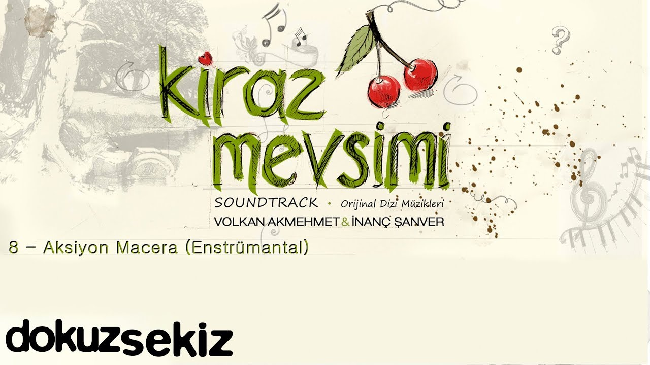 Aksiyon Macera - Volkan Akmehmet & İnanç Şanver (Cherry Season) (Kiraz Mevsimi Soundtrack)