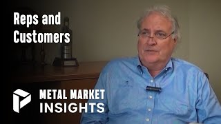Reps and Customers - Mike Petersen - Metal Market Insights