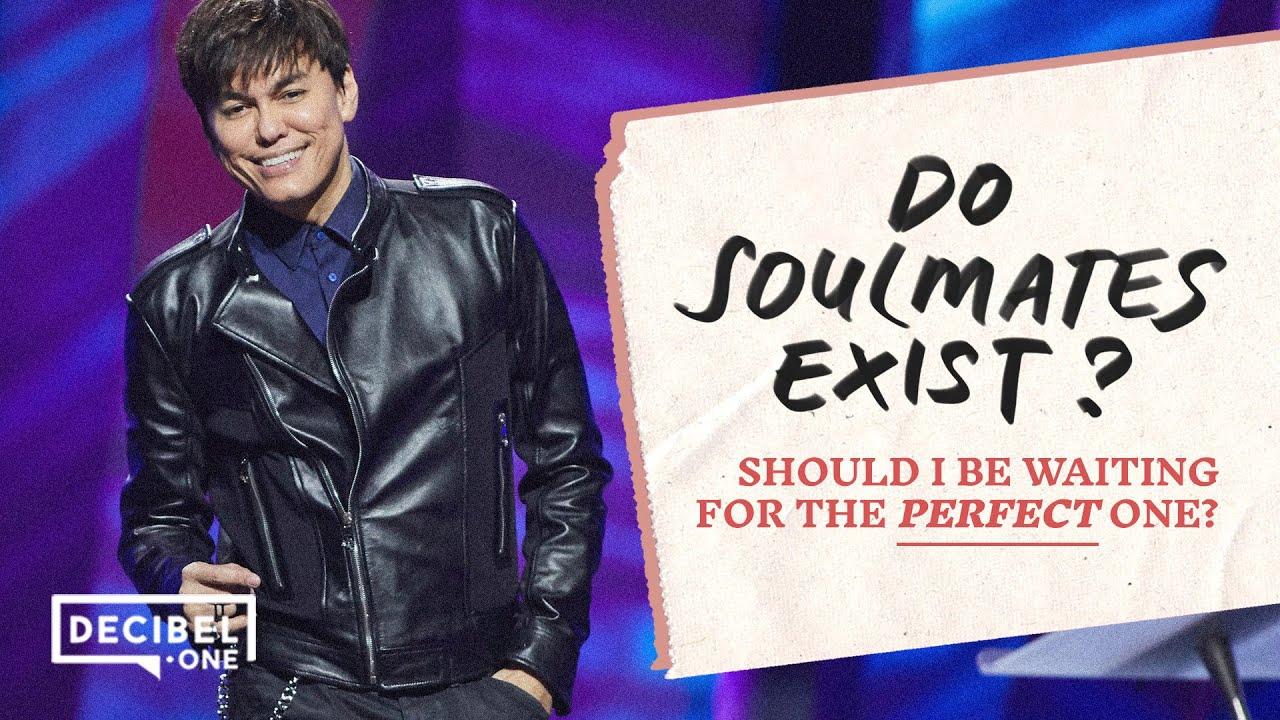 Do Soulmates Exist? | Joseph Prince