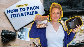 Travel Tip: How To Pack Your Toiletries | MsGoldgirl