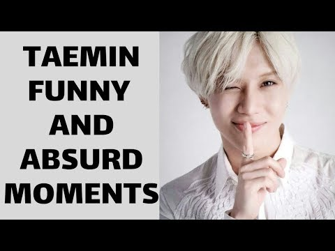 Shinee 샤이니 Taemin Funny And Absurd Moments