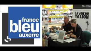 Les Gens d'ici. France Bleu Auxerre. Partie 3
