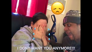 I DONT WANT YOU ANYMORE(PRANK ON GIRLFRIEND)
