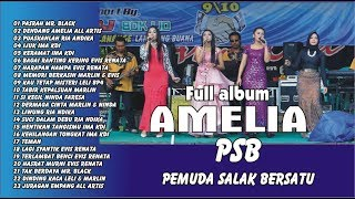 FULL ALBUM TERBARU AMELIA BANJARAN PSB MP3